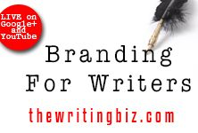 Learn more About The Writing Biz a videocast & podcast that helps writers manage and grow their business. http://thewritingbiz.com #branding #marketing #writing