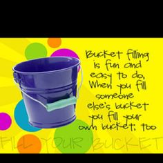 Bucket filler poster