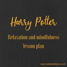 The Harry Potter books are truly magical and this Harry Potter relaxation lesson plan is the perfect way to add a touch of magic to your classroom. Pinned by Harry Potter Library, Harry Potter Classroom, Harry Potter Theme, Teaching Mindfulness, Mindfulness For Kids, Classe Harry Potter, Potter School, Yoga For Kids, Kid Yoga