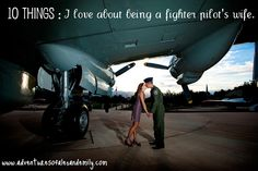 Adventures of Alex & Emily: 10 things : I love about being a pilot's wife. Travel Tickets, Airline Travel, Airforce Wife, Military Wife, Pilot Quotes, Pilot Wife, Female Pilot, Navy Wife, F 16