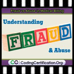 Medical Billing Fraud vs Medical Billing Abuse. This article will seek to differentiate and give examples regarding fraud and abuse in medical billing.