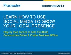 Join me 1/9/13 - How to Use Social Media to Grow Your Local Presence Online and Offline