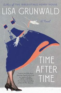 """Read """"Time After Time A Novel"""" by Lisa Grunwald available from Rakuten Kobo. A magical love story, inspired by the legend of a woman who vanished from Grand Central Terminal, sweeps readers from th. New Books, Good Books, Books To Read, Literary Fiction, Historical Fiction, Fiction Books, Penguin Random House, What To Read, So Little Time"""