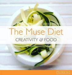The Muse Diet: Creativity & Food. {An extract from The Muse Spa : Self-Study Course} Creativity Quotes, Meaningful Life, Mindful Eating, Happy Relationships, Fun At Work, Simple Pleasures, Wellness Tips, Free Samples, Writing Tips