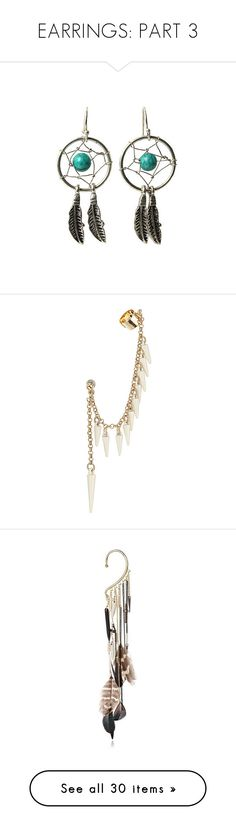"""""""EARRINGS: PART 3"""" by fran-peeters ❤ liked on Polyvore featuring jewelry, earrings, piper, turquoise stone jewelry, feather jewelry, silvertone jewelry, dangling jewelry, boucles d'oreilles, ear cuff chain earrings and spike cuff earring"""