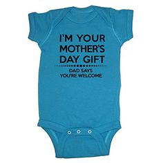 LOL Baby! Happy Mother's Day Dad Says You're Welcome Baby Bodysuit (Cobalt, 6 Months) LOL Baby! items begin with imported fabrics which are then decorated and printed in the USA.Approximate sizing: Newborn (up to 7 pounds), 6 Months (7-17 pounds), 12 Months (17-25 pounds), 18 Months (25-30 pounds)Premium quality fine jersey ringspun cotton. Super soft and smooth. Excellent quality.Reinforced three-snap closure for easy diaper changes  Jewelry, mothers day