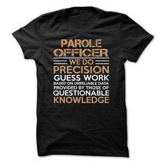 Best Seller - PAROLE OFFICER T Shirt, Hoodie, Sweatshirt