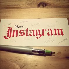 Hand lettering practice, old english with pilot parallel pen 'hello instagram'