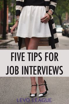 Levo League's top #Interview tips | #Interview Prep Five Tips for Job Interviews