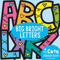 Letters for Bulletin Boards - Big Bright Letters Printable Bulletin Board Letters Teacher Bulletin Boards, Bulletin Board Letters, Classroom Bulletin Boards, Classroom Posters, Classroom Decor, Special Education Classroom, Primary Classroom, Classroom Activities, Big Letters