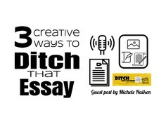 3 creative ways to Ditch That Essay - Ditch That Textbook Script Writing, Essay Writing, Education Conferences, School Essay, Middle School English, Teaching Writing, Creative Teaching, Communication Skills, Critical Thinking