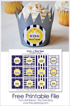 Cupcake Wrappers King of Duct Tape - FREE Printable for Father's Day DIY