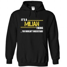 Its a MILIAN Thing, You Wouldnt Understand! - #silk shirt #funny tee. WANT THIS => https://www.sunfrog.com/LifeStyle/Its-a-MILIAN-Thing-You-Wouldnt-Understand-nkvmmnibxy-Black-21580917-Hoodie.html?68278
