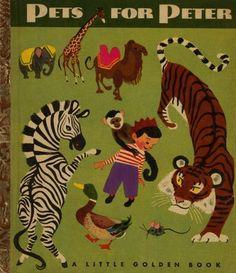 Pets for Peter - Little Golden Book, written by Jane Werner (Watson), illustrated by Aurelius Battaglia