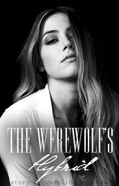 """#wattpad #werewolf """"""""You're my world and I'm incapable of not loving you."""" he said as he walked closer to me, his fingers touching my cheek as he leaned down to kiss me. I'm crazy for him."""" A story about  a werewolf and a hybrid falling in love in a world of humans, where they both live a normal life as one of them..."""