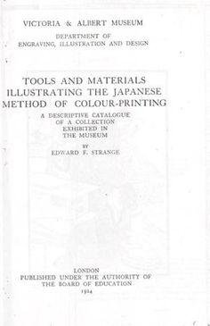 TOOLS AND MATERIALS ILLUSTRATING THE JAPANESE METHOD: STRANGE, Edward F.]