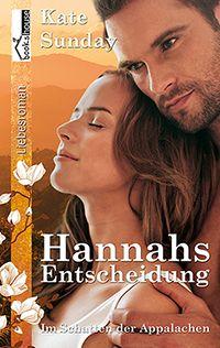 """5 Sterne für """"Hannahs Entscheidung - Im Schatten der Appalachen 1"""" von Kathrin…"""
