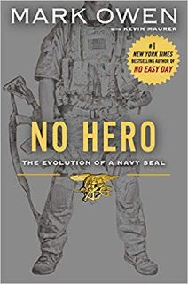 """No Hero: The Evolution of a Navy Seal by Mark Owen. The companion volume to the multimillion-copy classic """"No Easy Day"""" by former Navy SEAL Mark Owen reveals the evolution of a SEAL Team Six operator. Navy Seals, New York Times, New Books, Books To Read, Heroes Book, Mark Owen, Thing 1, Easy Day, Penguin Books"""