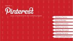 Pinterest Como uma Ferramenta de Marketing Digital: O que é e como funciona.