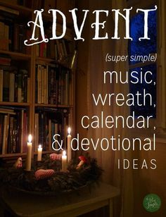 Resources to keep the Advent season super-duper simple, yet still separated from the season of Christmas.