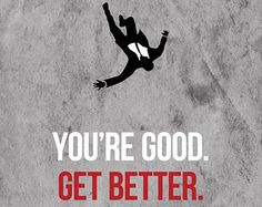 """""""Your Good Get Better!"""" Memorable quote from Don Draper #MadMen #DonDraper"""