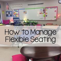 How to Manage Flexible Seating - Freebie