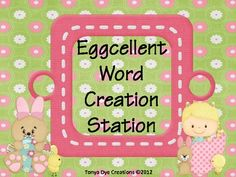Students will create words using the letter eggs. This is a great center activity for students to practice creating words. Student will then record...