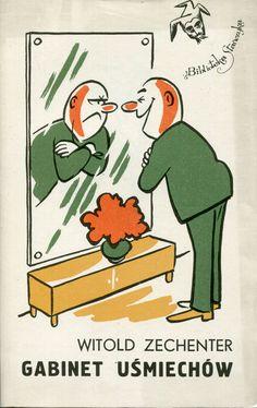"""""""Gabinet uśmiechów"""" Witold Zechenter Cover by Gwidon Miklaszewski Book series Biblioteka Stańczyka Published by Wydawnictwo Iskry 1975"""
