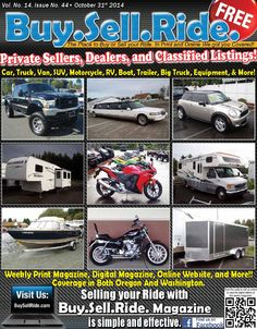 Buy Sell Ride Issue #1444  Buy.Sell.Ride. magazine! Your local connection to Automotive classified ads for Cars, Trucks, SUV's, RV's, Motorcycles, ATV's, Boats, Trailers, Heavy Equipment, Parts, or Service.