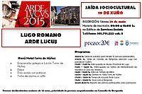 Saída sociocultural a Arde Lvcvs (Festa romana de Lugo), o 19 de xuño: Concello Bergondo