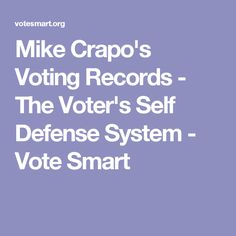 Mike Crapo's Voting Records - The Voter's Self Defense System - Vote Smart