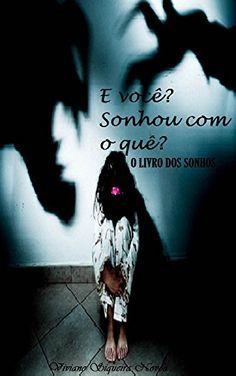 Amazon.com.br eBooks Kindle: E você? Sonhou com o que?: O livro dos sonhos, Viviane Siqueira Novoa