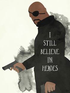 I still believe in heroes #quotes | The Avengers #fanart