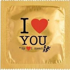 """Love you"" condoms. Haha Funny, Funny Memes, Funny Stuff, Hilarious, Funny Shit, Funny Things, Random Stuff, Funny Videos, Say I Love You"