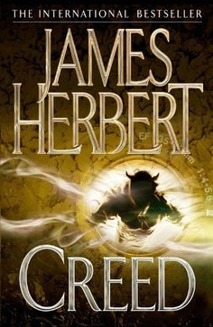 """Read """"Creed"""" by James Herbert available from Rakuten Kobo. Chilling and disturbing, meet the demons in international bestseller James Herbert's Creed. Sometimes horror is in the m. James Herbert, Books To Read, My Books, Suspended Animation, Adventure Novels, Horror Books, Cool Books, Book Worms, Audio Books"""