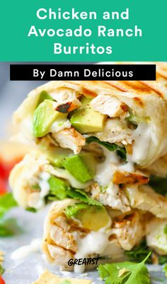 7. Chicken and Avocado Ranch Burritos #easy #dinner #recipes http://greatist.com/eat/easy-dinner-recipes-to-make-this-week