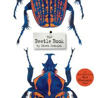 Steve Jenkins combines colorful collages with fascinating facts with another hit book. Who knew beetles were so ubiquitous? Out of all living things, one out of four would be a beetle!