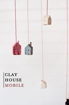 Victoria Hudgins made this Tiny Clay House Mobile out of Sculpey. The tutorial can be found on her inspired blog, A Subtle Revelry.