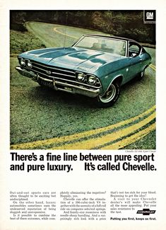 Up for sale is this original vintage magazine advertisement for the 1969 Chevrolet Chevelle 396 Sports Coupe, salvaged from the August 1969 issue of Car Life magazine! Chevrolet Chevelle Ss, 1969 Chevelle, Chevrolet Malibu, Pub Vintage, Vintage Cars, Vintage Auto, Vintage Iron, Antique Cars, Volkswagen