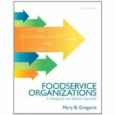 Foodservice organizations a managerial and systems approach 8th edition