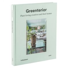 'Greenterior: Plant-loving Creatives and their Homes' offers stylish inspiration for understated indoor gardens and sensational interiors.