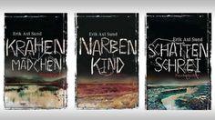 Erik Axl Sund: Trilogie - Krähenmädchen, Narbenkind, Schattenschrei