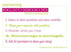 Use these Life Coaching principles to improve all your relationships...especially as a mentor mom!