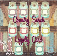 New loyalty cards! Soy Candles, Scented Candles, Country Scents Candles, Loyalty Cards, Aroma Beads, Wax Warmers, Candle Containers, Wax Melts, Rustic