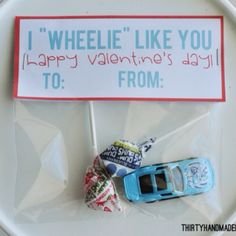 For Carter I wheelie hope you have a good Valentine's Day