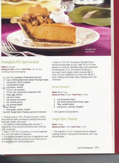 Finally, for all of you who asked... Here is the winning recipe for the Pumpkin Pie made with Cinnamon and Ginger and topped with a Pecan Streusel and Ginger-Spiced Whipped Cream. I don't like pumpkin pie that much and y'all know I certainly don't cook. But I won 1st prize in the Pie baking contest. It's from my Grandmother's Southern Living Christmas Cookbook. YUM!!!