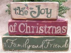 Primitive The Joy Of Christmas is Family and Friends Shelf Sitter Wood Blocks