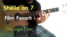Sheila on 7 - Film Favorit (djani ardana cover) ( guitar fingerstyle cover by djani ardana )