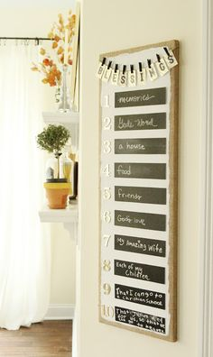 Blessings Board --for every member of the family to share what they're thankful for!