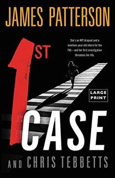 1st Case - Kindle edition by Patterson, James, Tebbetts, Chris. Literature & Fiction Kindle eBooks @ Amazon.com.